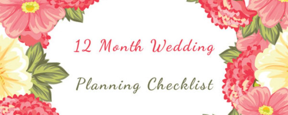 12 Month Wedding Planning Checklist For Desi Weddings