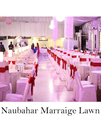 Naubahar Marriage Lawn
